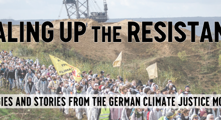 Special Node Meeting, Thurs 3/7 Scaling Up the Resistance: Strategies and Stories from the German Climate Justice Movement